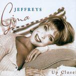 up close - gina jeffreys