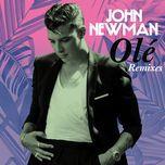 ole (alx veliz latin remix) (single) - john newman