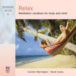 relax: meditation vacations for body and mind - david jones, carmen warrington