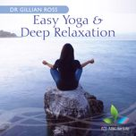 easy yoga & deep relaxation - dr gillian ross