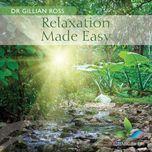 relaxation made easy - dr gillian ross