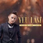 yeu lam (single) - anh quan idol