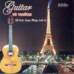 guitar vo thuong - 30 tinh khuc phap bat tu - vo thuong