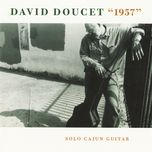 1957: solo cajun guitar - david doucet