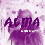 karma (remixes) - alma