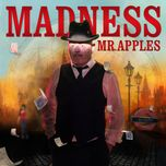 mr. apples (single) - madness