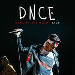 cake by the ocean (live from tokyo / 2016) (single) - dnce