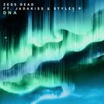 dna (single) - zeds dead, jadakiss, styles p