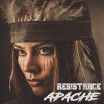 apache (remixes ep) - resistance