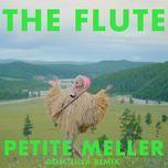 the flute (dom zilla remix) (single) - petite meller