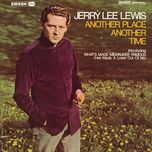 another place another time - jerry lee lewis