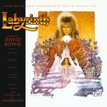 labyrinth (from the original soundtrack of the jim henson film) - david bowie, trevor jones