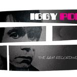 the complete a&m recordings - iggy pop