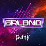 party (single) - grlbnd