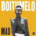 mad (single) - boitumelo