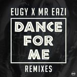 dance for me (remixes ep) - eugy, mr eazi