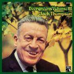evergreens (vol. 3) - jack thompson