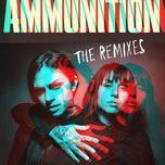 ammunition (the remixes) - krewella
