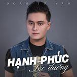 hanh phuc tac duong - to doan