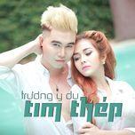 tim thep (single) - truong y du, to phuong trang