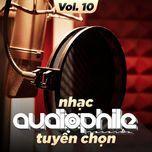 nhac audiophile tuyen chon (vol. 10) - v.a