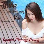 buon trong nhung ngay vui (single) - nguyen phuong trang