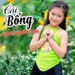cai bong (single) - ngoc quynh tram