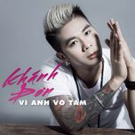 vi anh vo tam (single) - khanh don