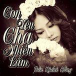 con yeu cha nhieu lam (single) - tran khanh hong