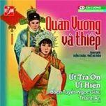 quan vuong va thiep (cai luong truoc 1975) - v.a