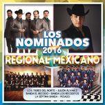 los nominados 2016 - regional mexicano - v.a