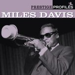prestige profiles - miles davis