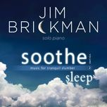 soothe, vol. 2: sleep (music for tranquil slumber) - jim brickman