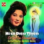 ni co dieu thien (cai luong) - thanh nga (nsut), ut tra on, huu phuoc