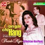 con gai chi hang (cai luong) - thanh nga (nsut), ut bach lan, huu phuoc