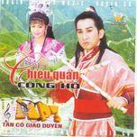 Tải nhạc Chiêu Quân Cống Hồ CD 1 (Tân Cổ Giao Duyên) Mp3 trực tuyến