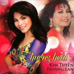 thuong hoai (thuy nga cd) - hoang lan, kim tuyen
