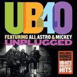 unplugged (unplugged) - ub40, ali, astro & mickey