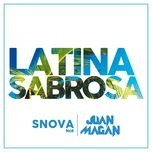 latina sabrosa (single) - juan magan