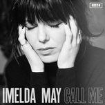 call me (single) - imelda may