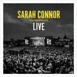 augen auf (live 2016) (single) - sarah connor