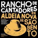 rancho de cantadores de aldeia nova de sao bento - rancho de cantadores de aldeia nova de sao bento