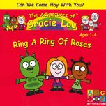 ring a ring of roses - gracie lou