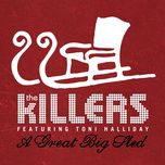 a great big sled (single) - the killers, wild light, mariachi el bronx, toni halliday