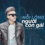 noi long nguoi con gai (single) - pham truong