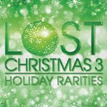 lost christmas 3 - holiday rarities - v.a
