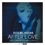 after love (paul oakenfold mix club edit) (single) - suzie del vecchio