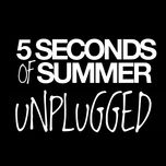 unplugged (ep) - 5 seconds of summer