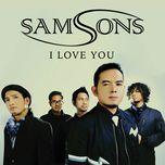 i love you (single) - samsons