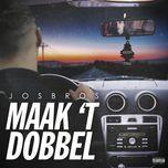 maak 't dobbel (single) - josbros